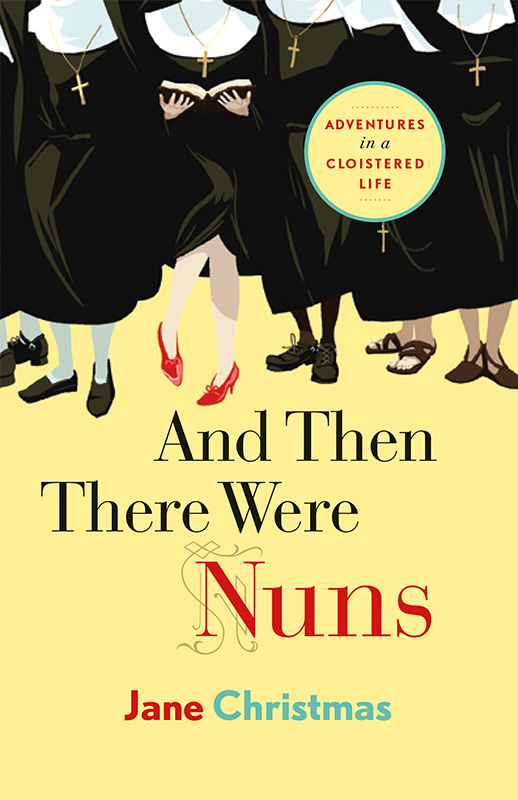 And Then There Were Nuns book cover image